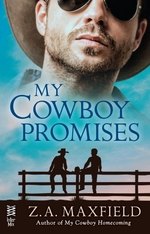 My Cowboy Promises  - Z. A. Maxfield