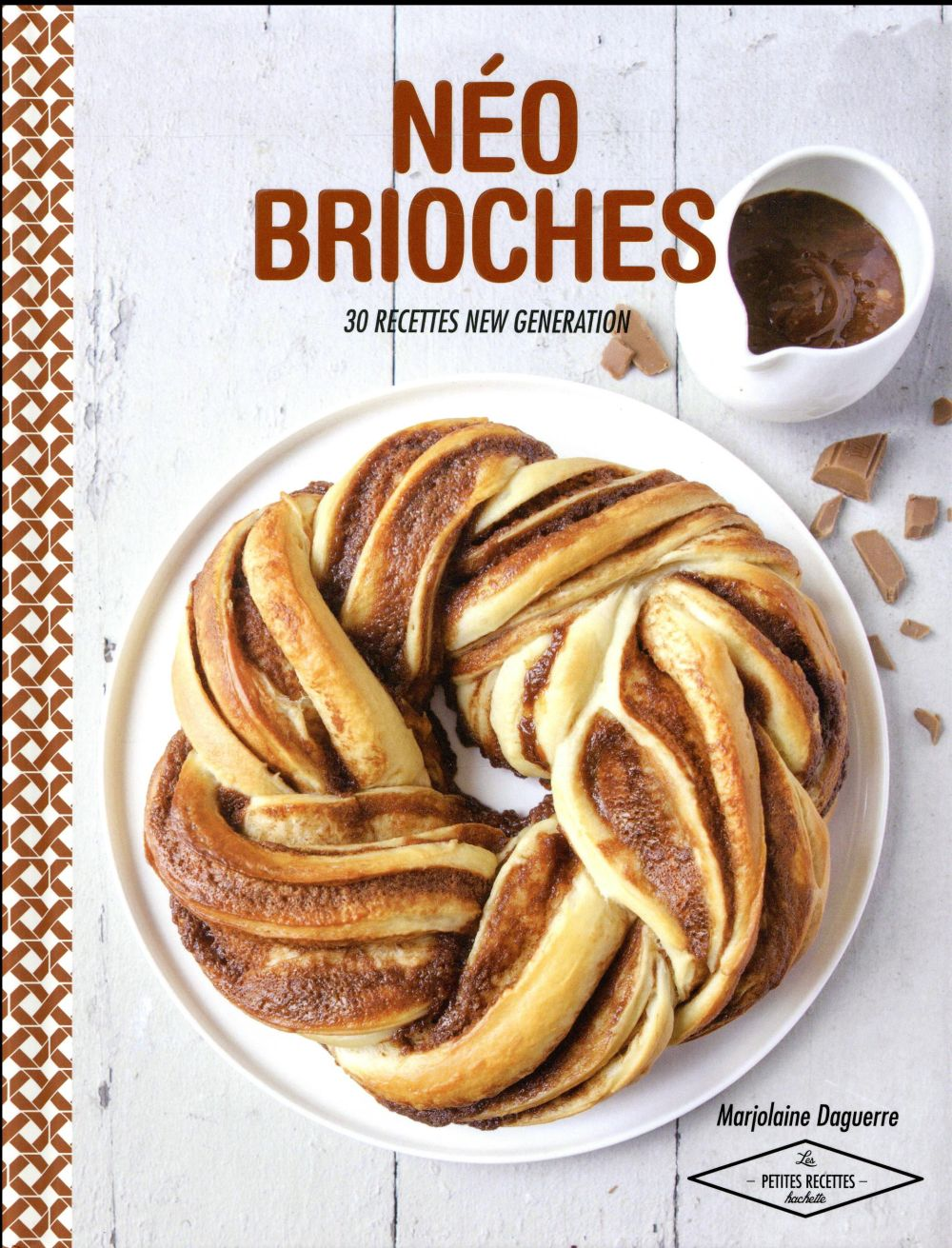 Néo brioches ; 30 recettes new generation