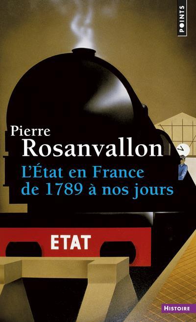 L'Etat en France de 1789 à nos jours