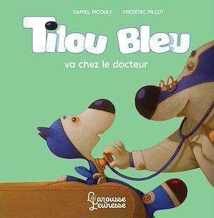 Tilou Bleu va chez le docteur