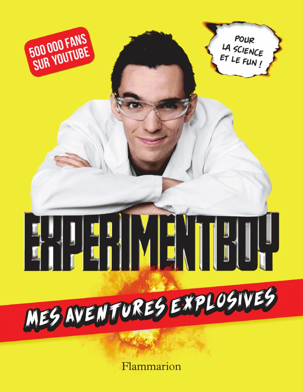 Experimentboy ; mes aventures explosives