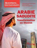 Vente Livre Numérique : Questions internationales : Arabie saoudite - transformation ou illusion - n°89  - La Documentation française