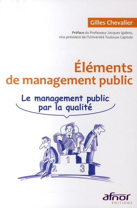 Elements De Management Public. Le Management Public Par La  Qualite