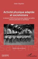 Vente Livre Numérique : Activité physique adaptée et sociohistoire  - Didier Séguillion