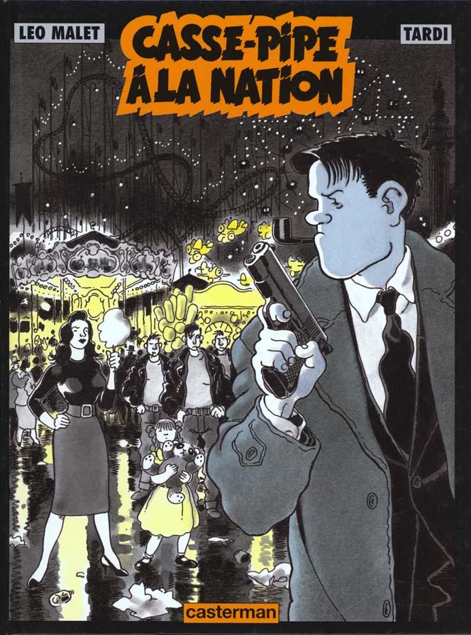 Nestor Burma t.3 ; casse-pipe à la Nation