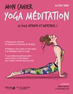 Vente Livre Numérique : Mon cahier Yoga méditation  - Agathe THINE
