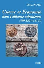 Guerre et économie de la Grèce classique (490 av. J.-C.-322 av. J.-C.)