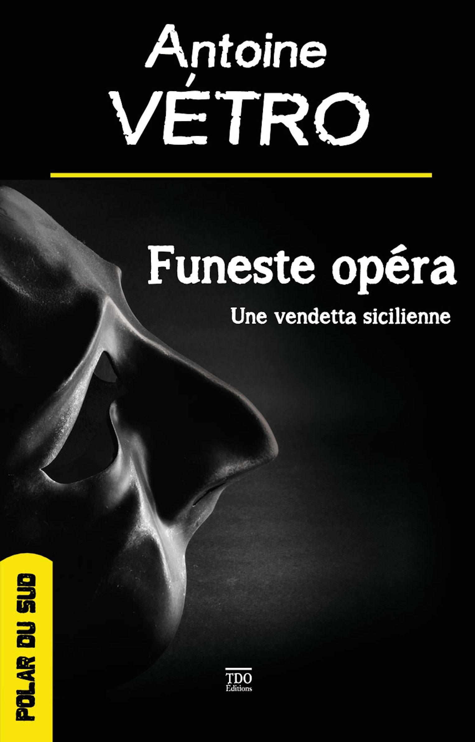 Funeste opéra ; une vendetta sicilienne