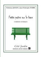 Petits potins sur le banc  - Christiane Jaulin - Jean-Christophe Sudre