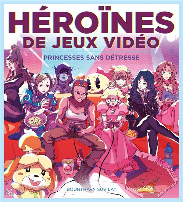 Héroïnes de jeux vidéo ; princesses sans détresse