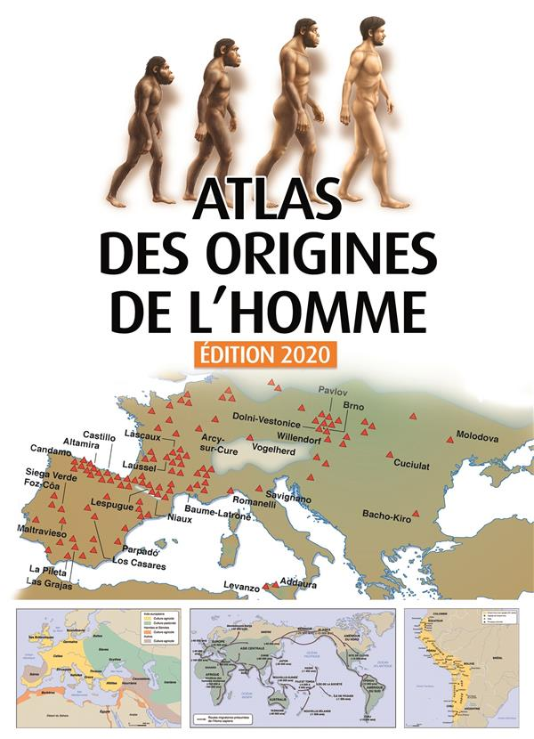 Atlas des origines de l'homme (édition 2020)