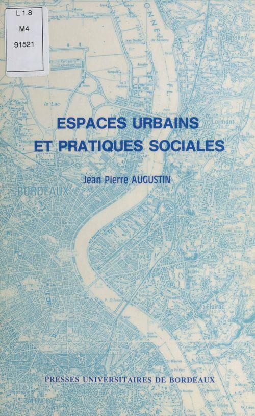 Espaces urbains et pratiques