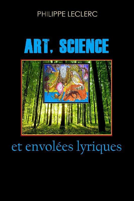 Art, science et envolees lyriques
