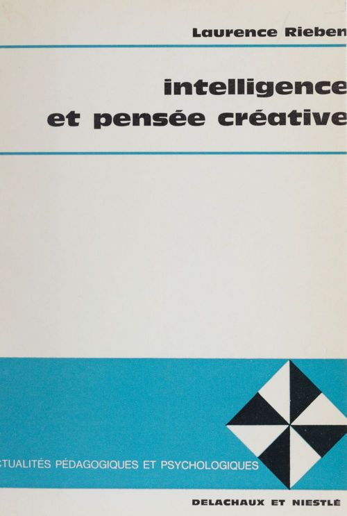 Intelligence et pensee creative
