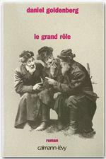 Le Grand Rôle  - Daniel Goldenberg
