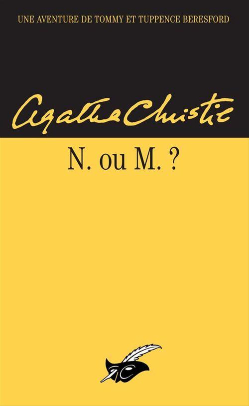 N ou M ? (Nouvelle traduction révisée)  - Agatha Christie