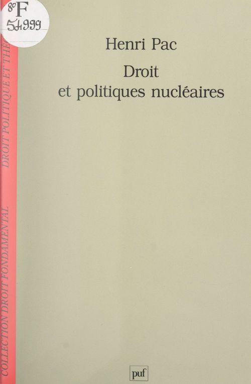 Droit et politiques nucléaires