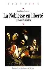 Vente Livre Numérique : La noblesse en liberté  - Jean-Marie Constant