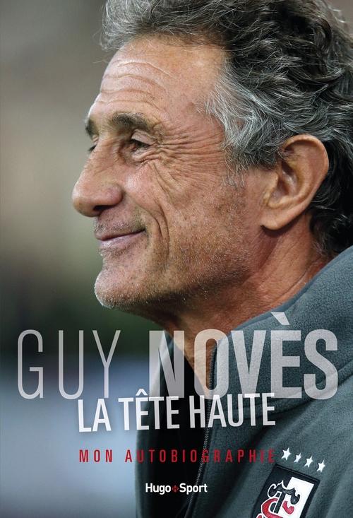 La tête haute  - . Collectif  - Guy Noves  - Jean-Louis Laffitte  - Gregory Letort