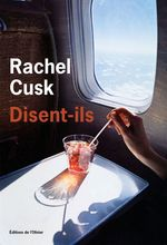 Disent-ils  - Rachel Cusk