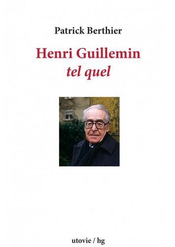 Henri Guillemin ; tel quel