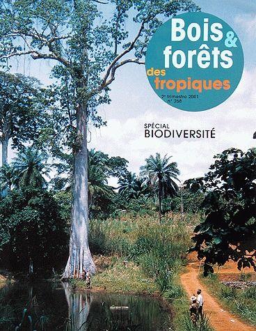 Revue Bois Et Forets Des Tropiques T.268; Biodiversite