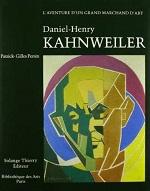 Daniel-henry kanhweiler. l'aventure d'un grand marchand d'art