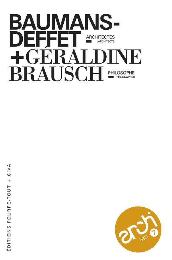 Architexto t.07 baumans-deffet, architectes + geraldine brausch, philosophes