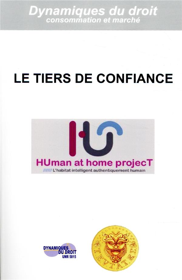 Le tiers de confiance ; human at home project