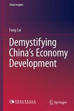 Demystifying China´s Economy Development  - Fang Cai