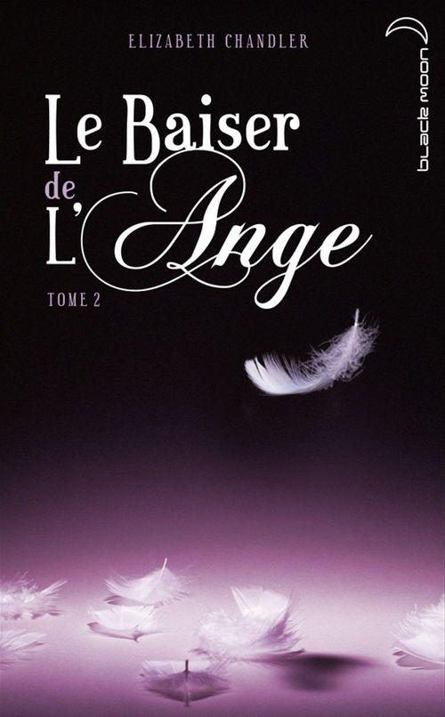 Le baiser de l'ange t.2 ; soupçons