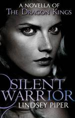 The Silent Warrior  - Lindsey Piper