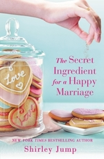 Vente EBooks : The Secret Ingredient for a Happy Marriage  - Shirley Jump