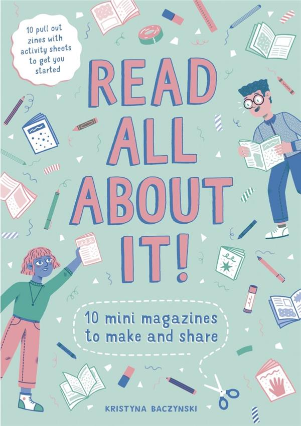 Read all about it ! 10 mini-magazines to make and share