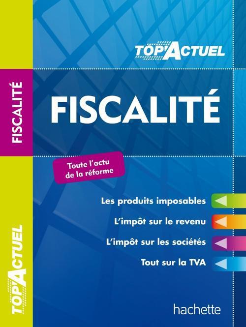 Top'actuel ; fiscalité (édition 2013/2014)