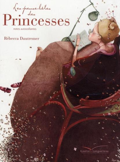 Les pense-bêtes des Princesses ; notes autocollantes