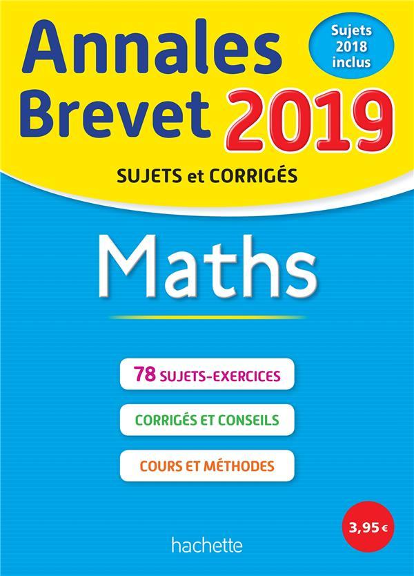 Annales brevet ; maths (édition 2019)