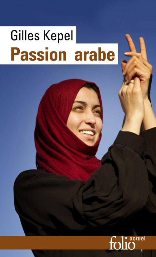 Passion arabe ; passion en Kabylie ; paysage avant la bataille