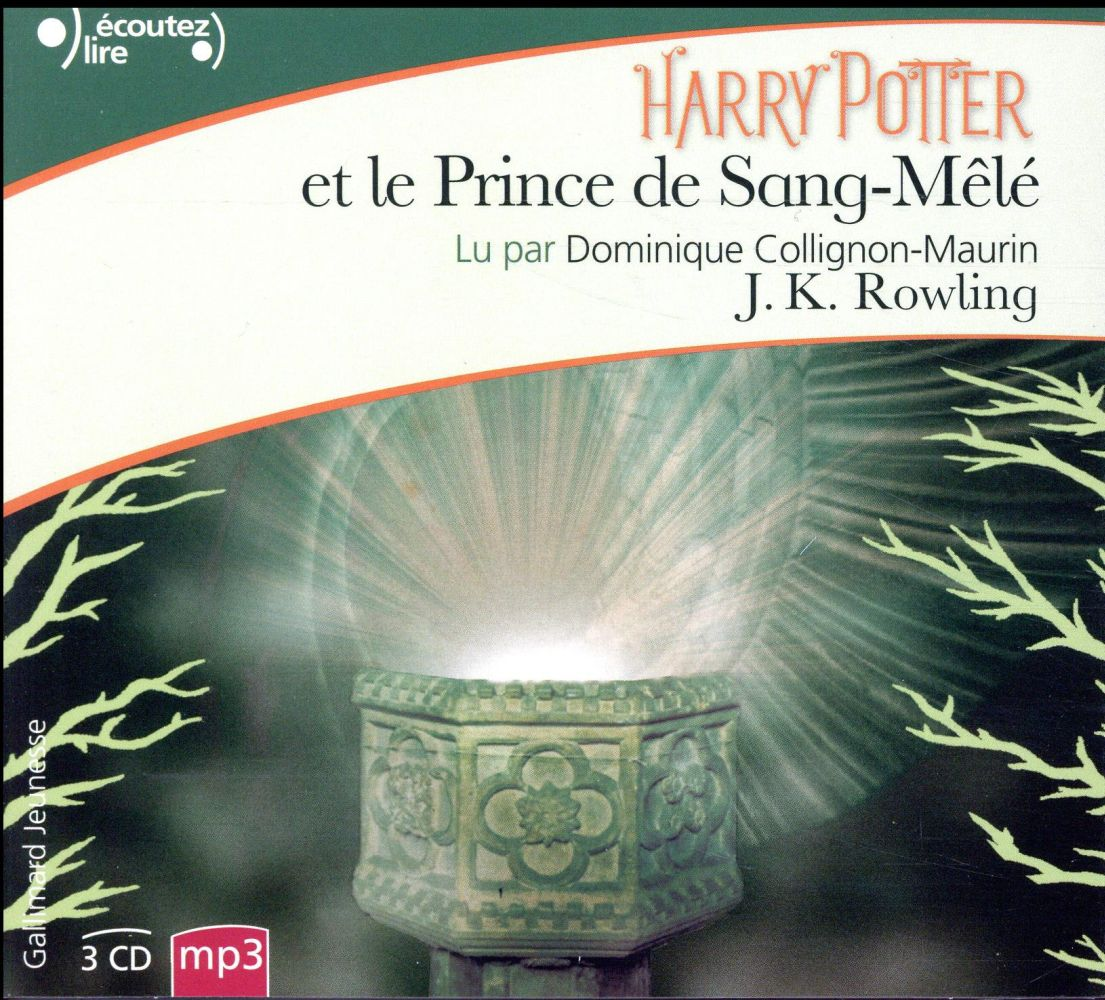 Harry Potter T.6 ; Harry Potter et le prince de sang-mêlé