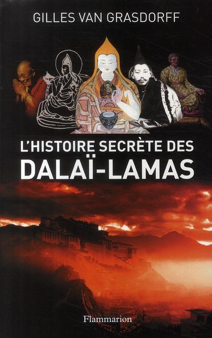 L'histoire secrète  des dalaï-lamas
