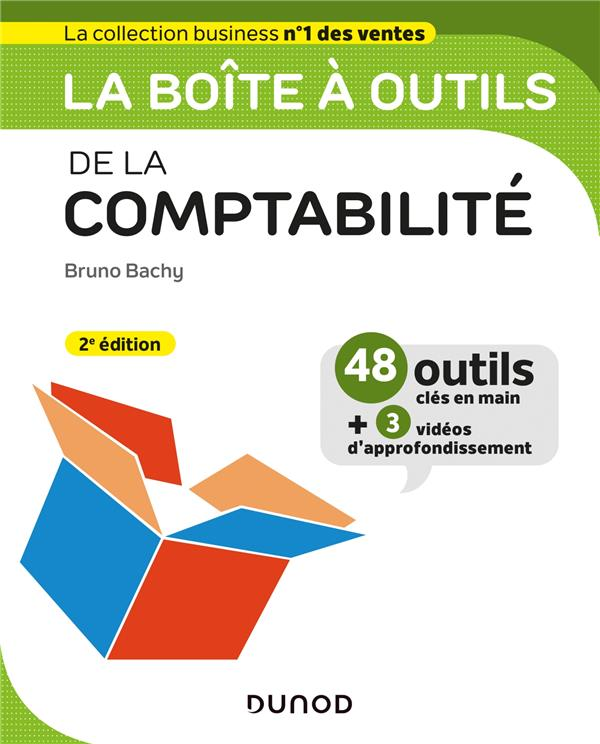 La boîte à outils ; de la comptabilité (2e édition)
