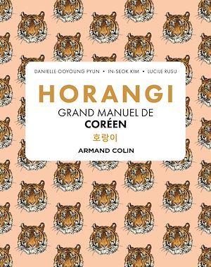 Horangi : grand manuel de coreen