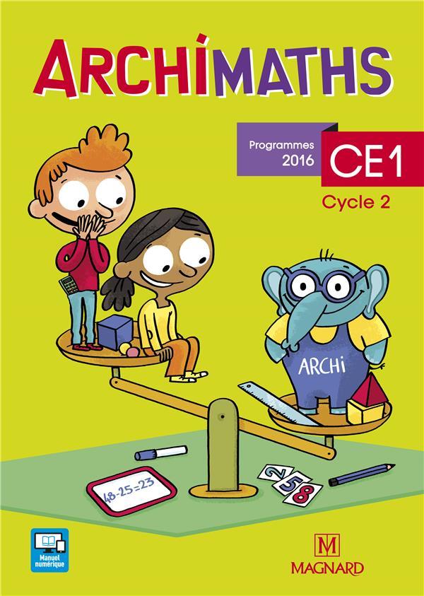 Archimaths ; CE1 ; fichier de l'élève (édition 2016)