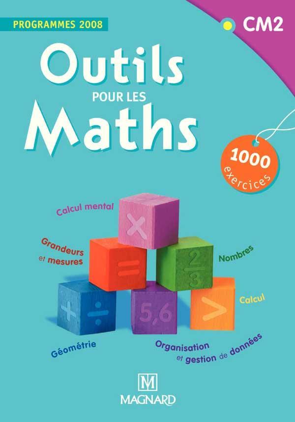 Outils Pour Les Maths ; Cm2 (Edition 2008)