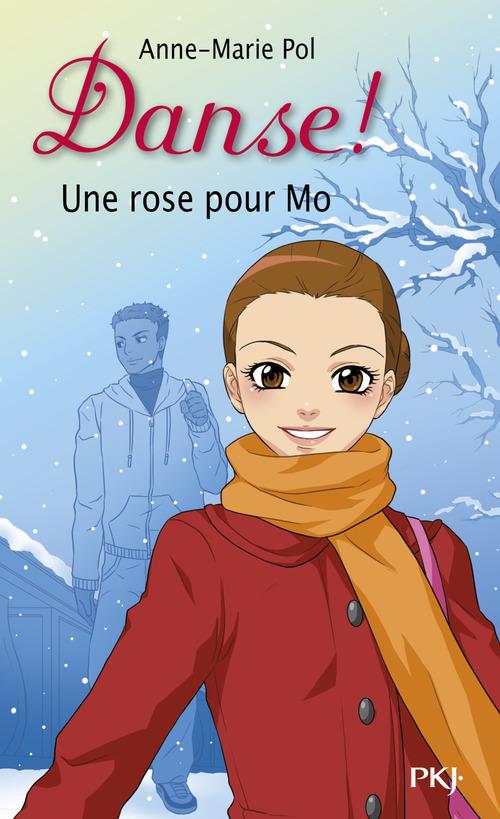 Danse ! t.7 ; une rose pour Mo