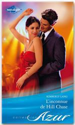 Vente EBooks : L'inconnue de Hill Chase  - Kimberly Lang