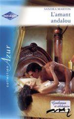 Vente EBooks : L'amant andalou (Harlequin Azur)  - Sandra Marton
