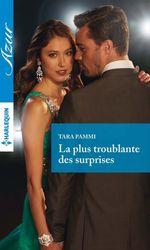 Vente EBooks : La plus troublante des surprises  - Tara Pammi