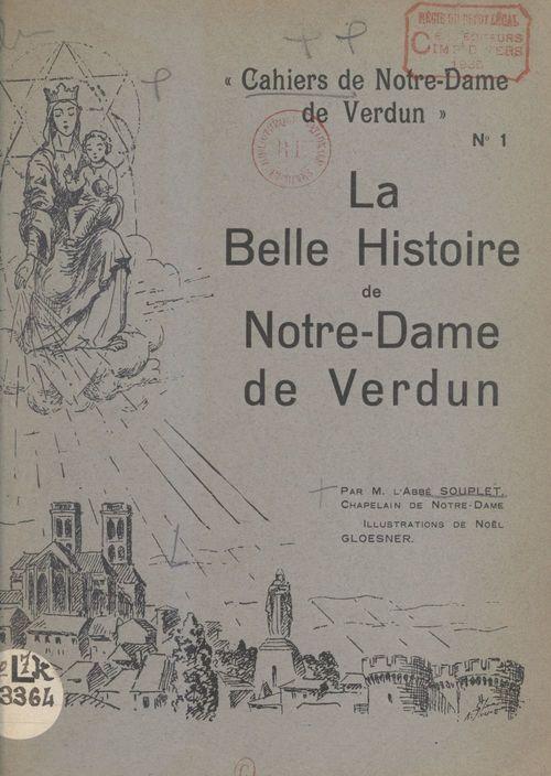 La belle histoire de Notre-Dame de Verdun