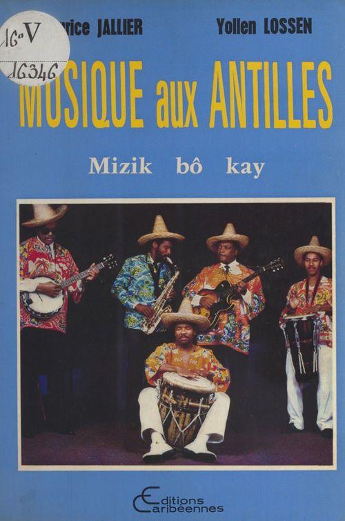 Musique aux Antilles : mizik bô kay